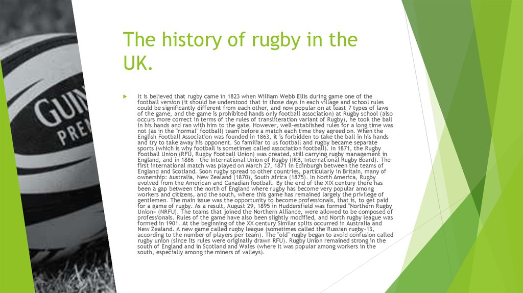 The history of rugby in the UK.