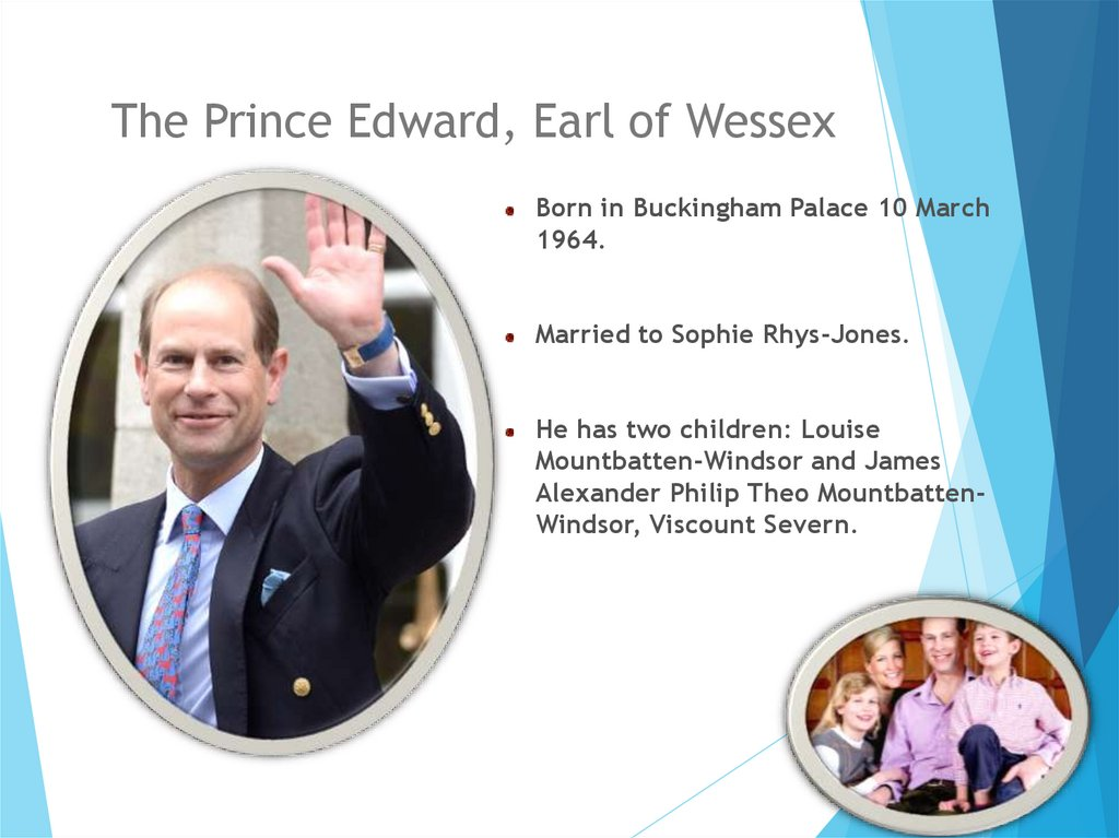 The Prince Edward, Earl of Wessex