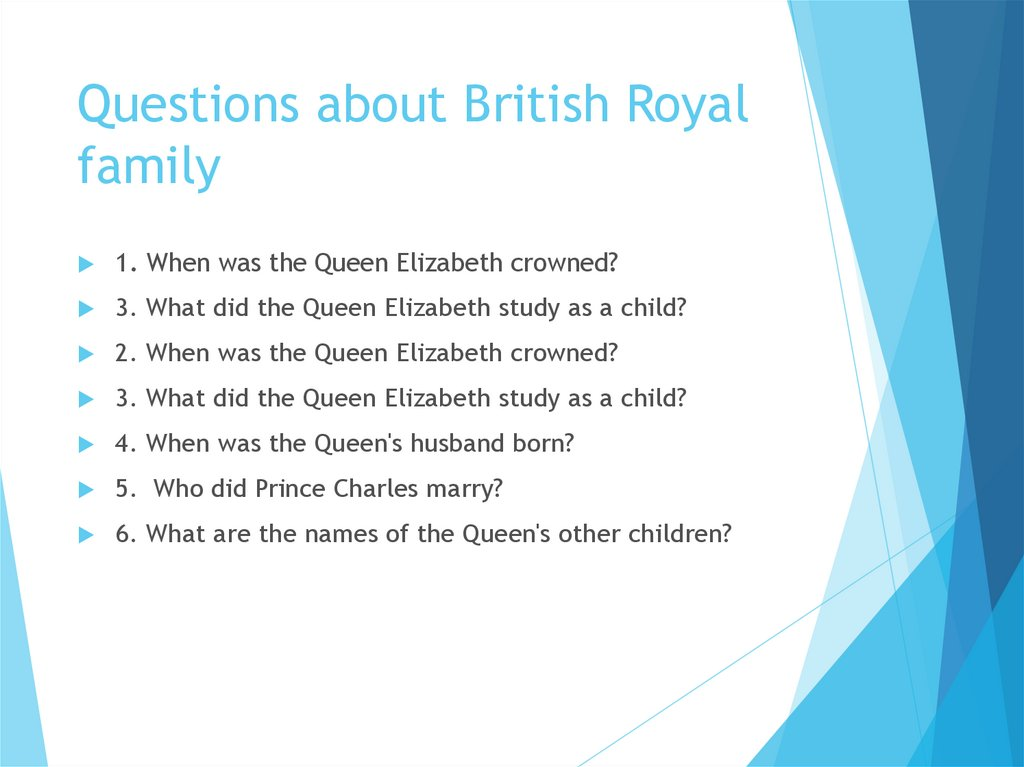 Questions about British Royal family