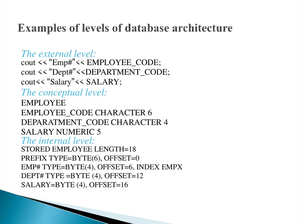 Examples of levels of database architecture