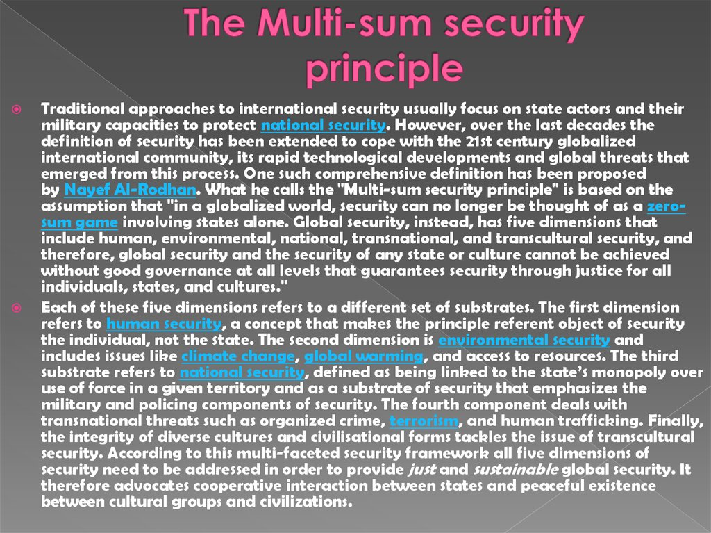 The Multi-sum security principle