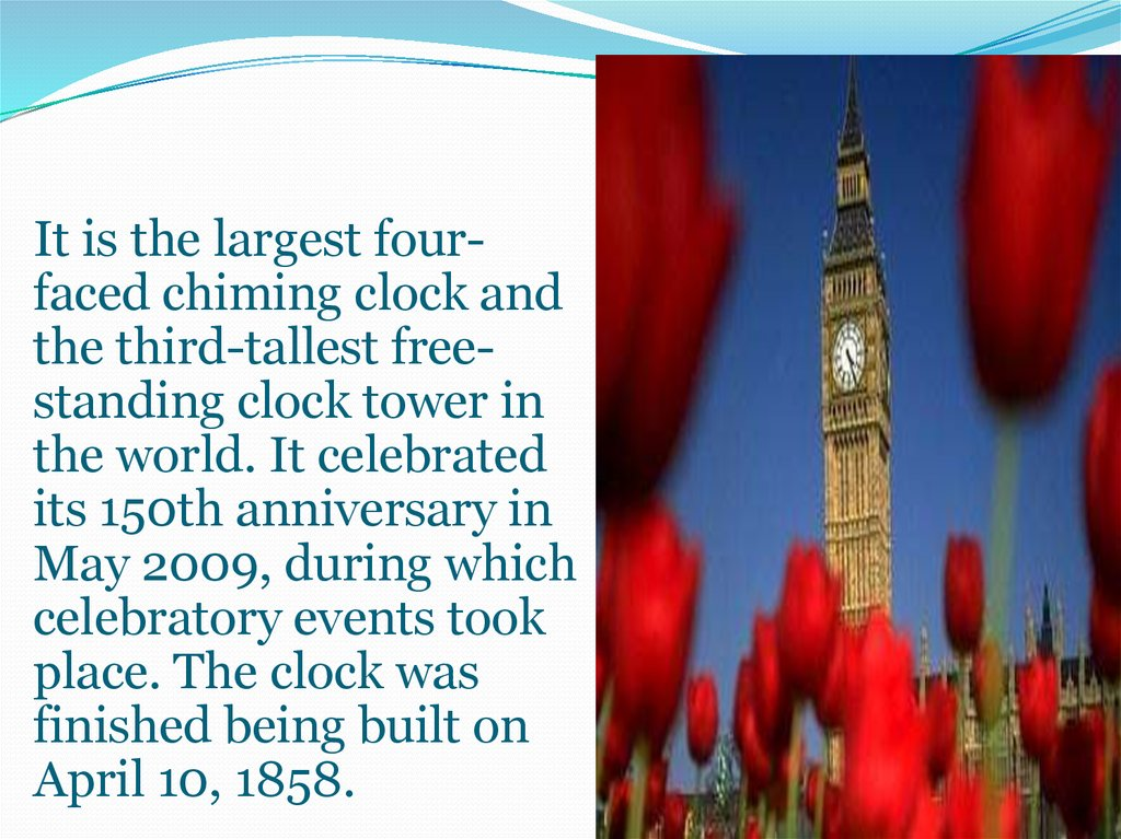 It is the largest four-faced chiming clock and the third-tallest free-standing clock tower in the world. It celebrated its