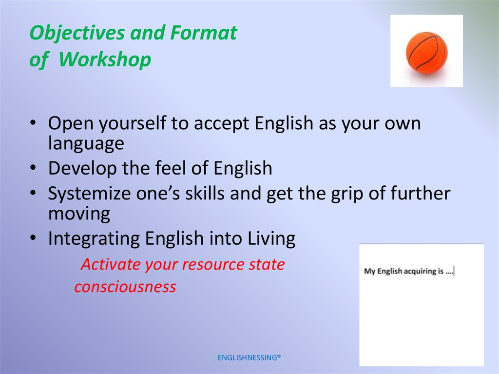 Objectives and Format of Workshop