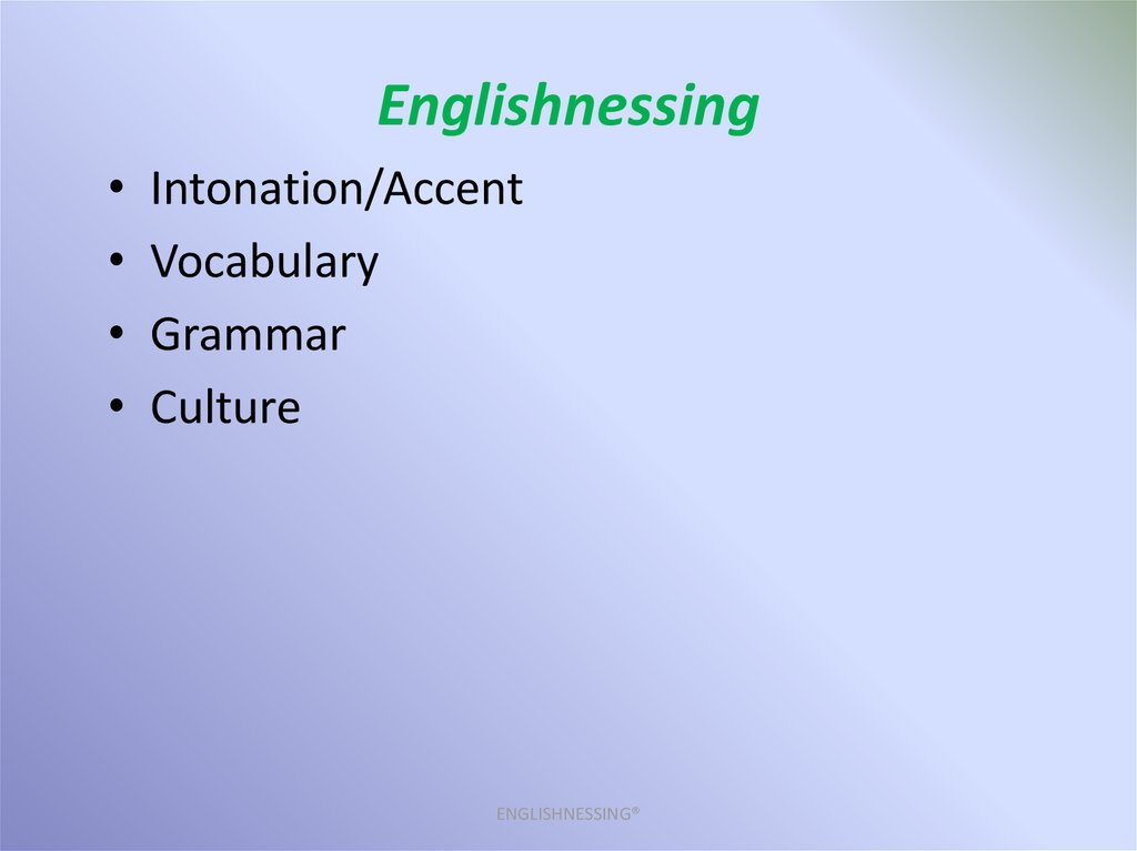 Englishnessing