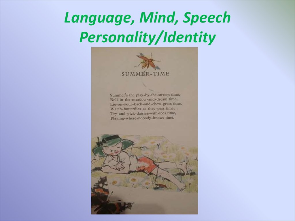 Language, Mind, Speech Personality/Identity