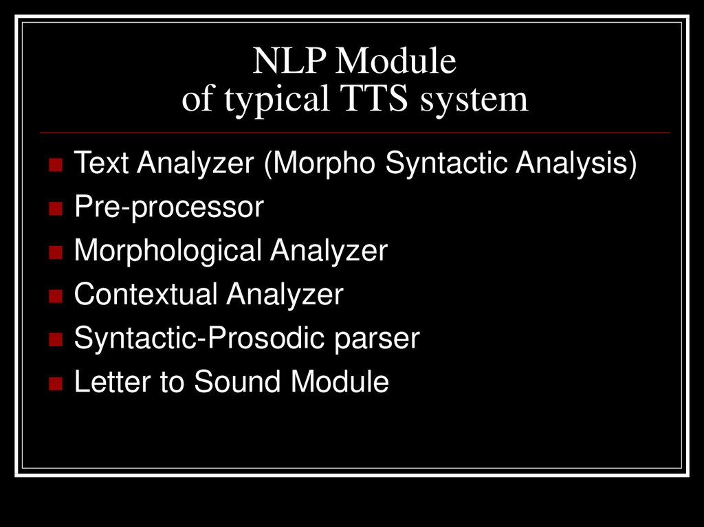NLP Module of typical TTS system