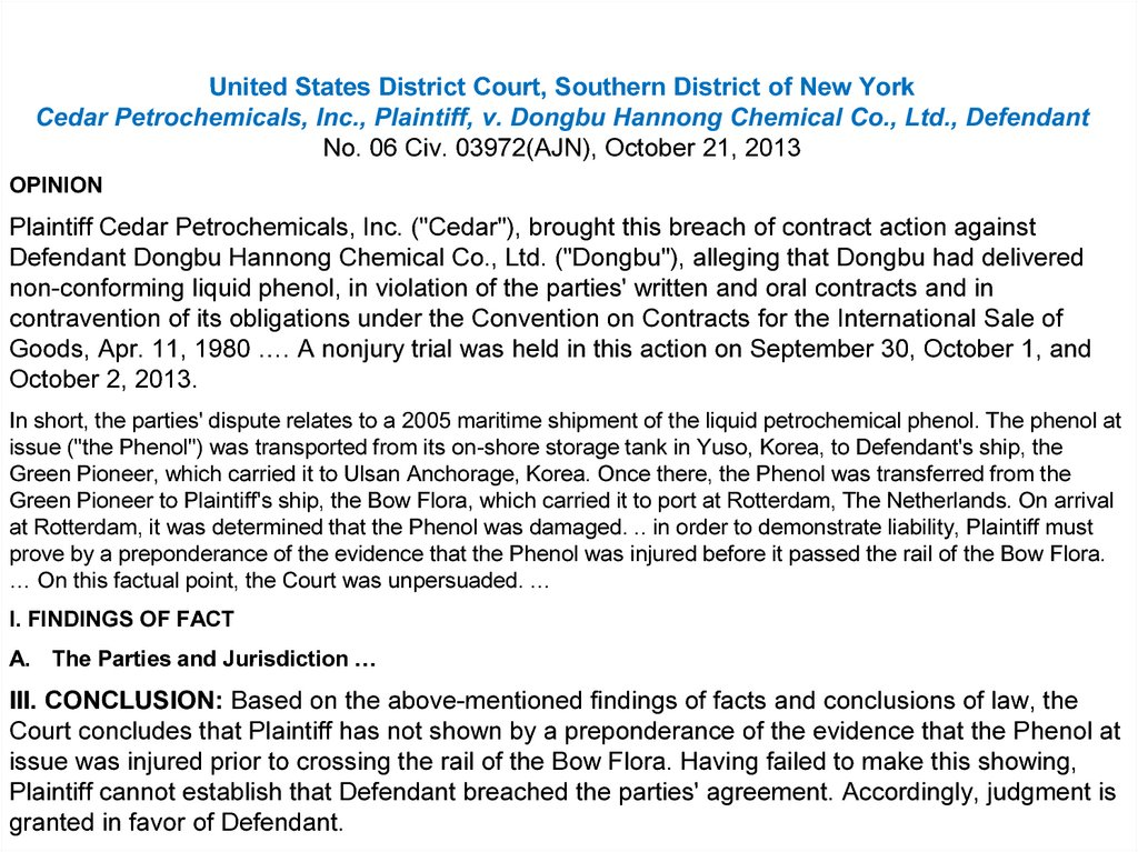 United States District Court, Southern District of New York Cedar Petrochemicals, Inc., Plaintiff, v. Dongbu Hannong Chemical