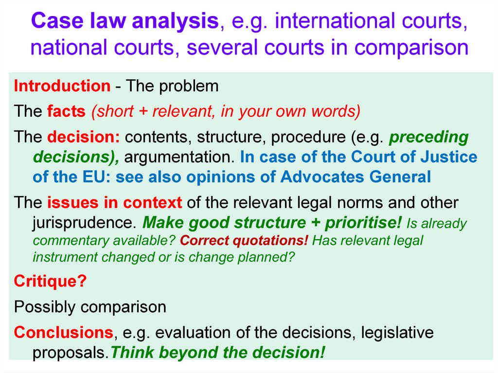 Case law analysis, e.g. international courts, national courts, several courts in comparison