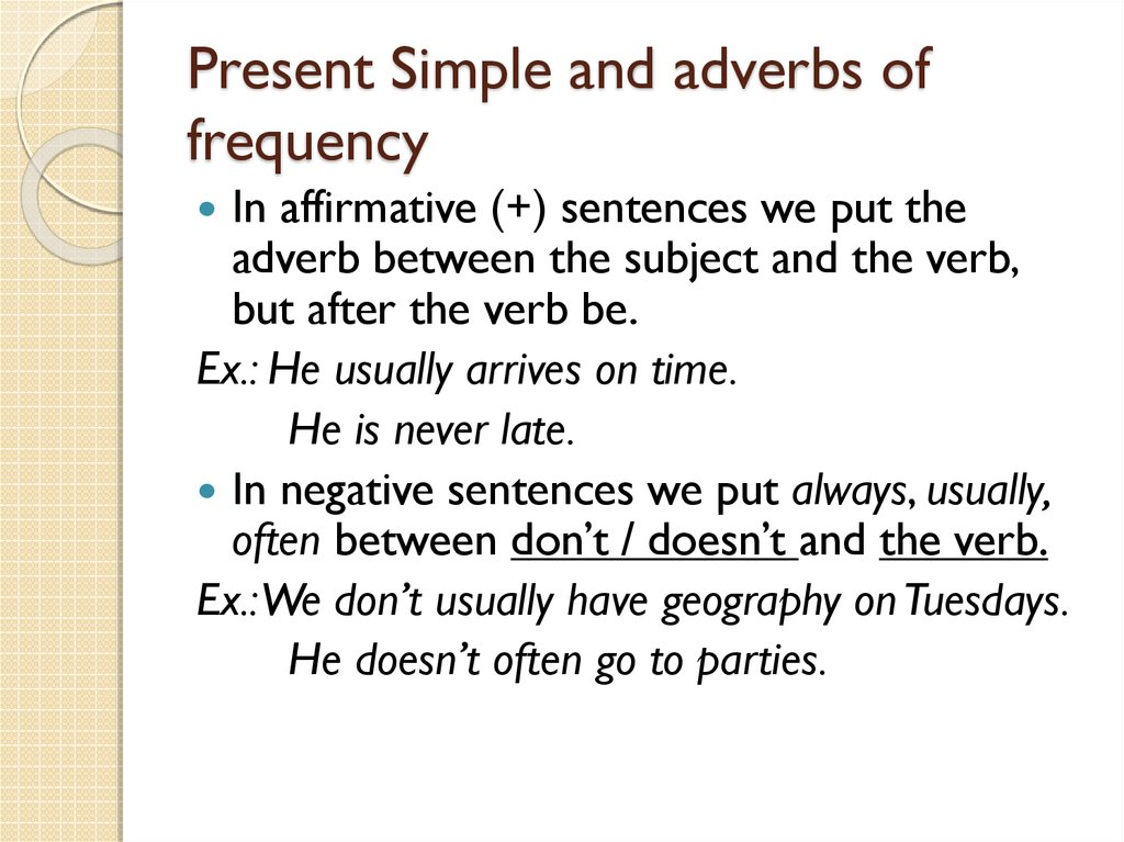 Present Simple and adverbs of frequency