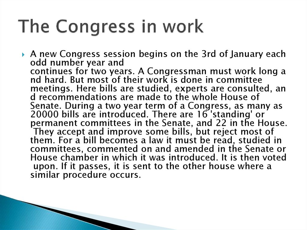 The Congress in work