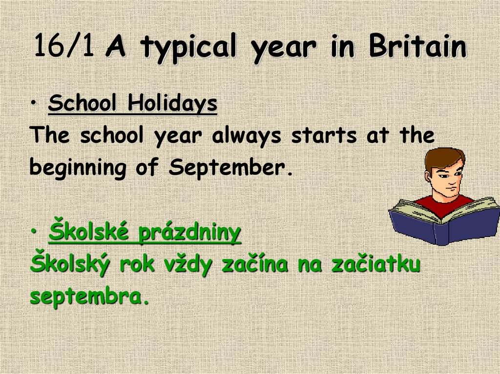 16/1 A typical year in Britain