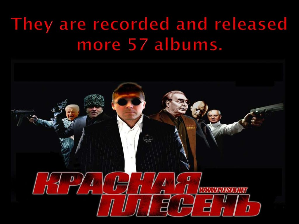 They are recorded and released more 57 albums.