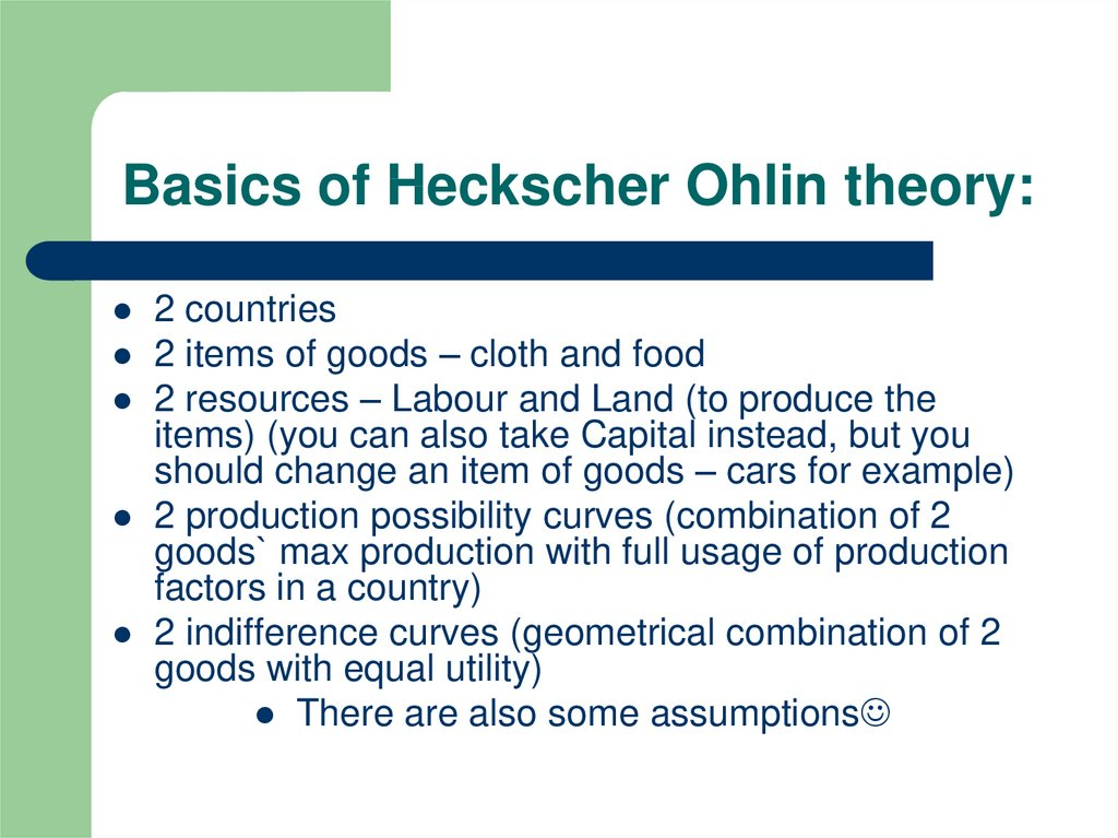 Basics of Heckscher Ohlin theory: