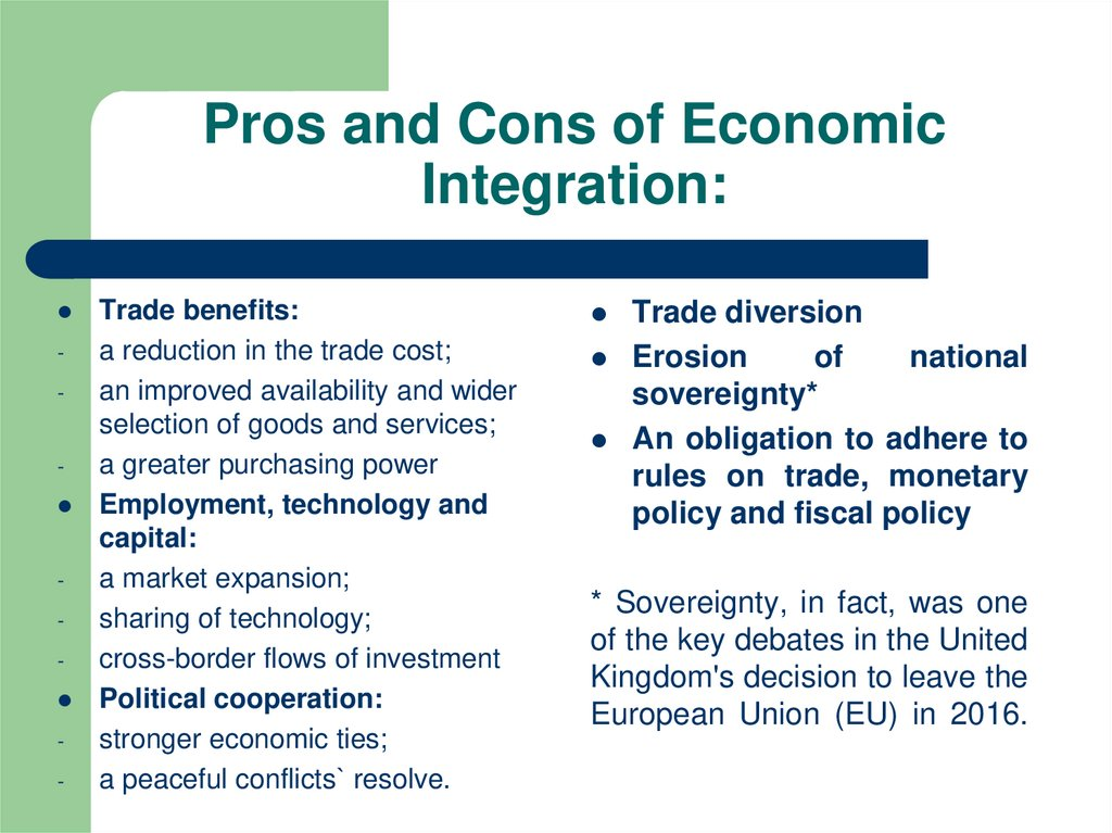 Pros and Cons of Economic Integration: