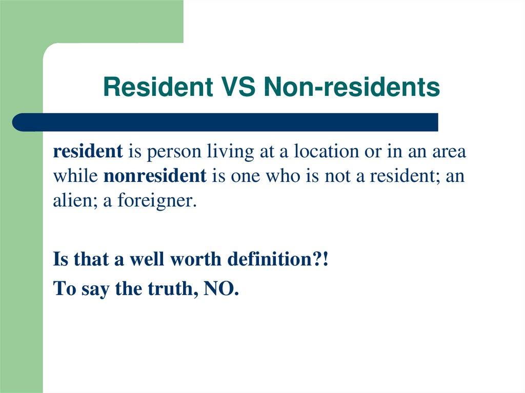 Resident VS Non-residents