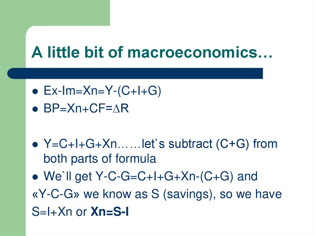 A little bit of macroeconomics…
