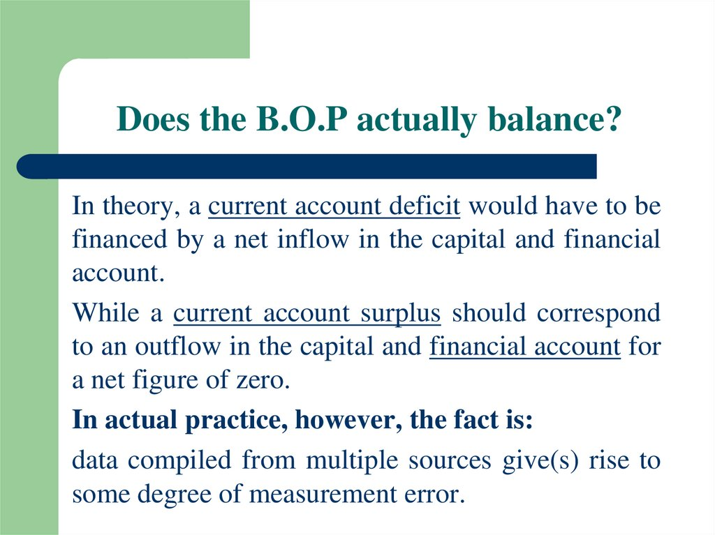 Does the B.O.P actually balance?