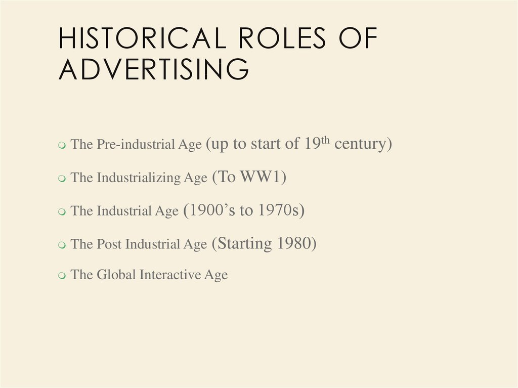 Historical Roles of Advertising