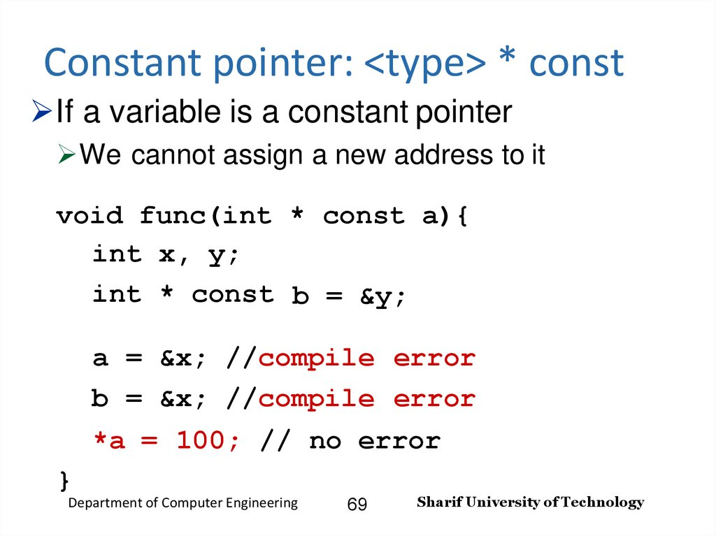 Constant pointer: <type> * const