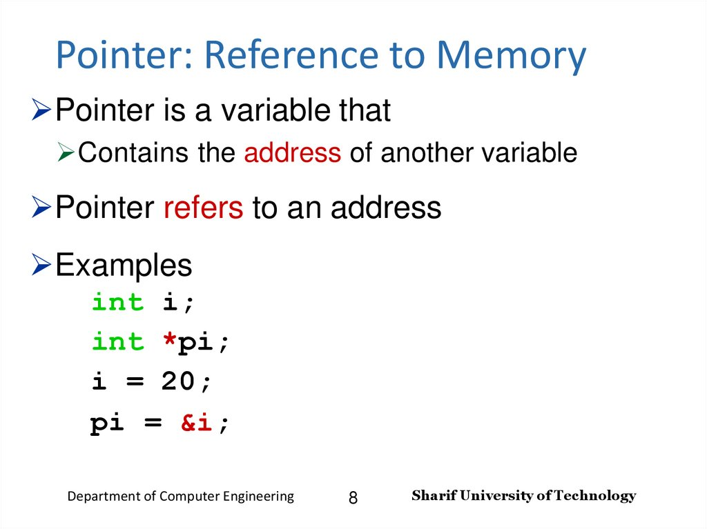Pointer: Reference to Memory