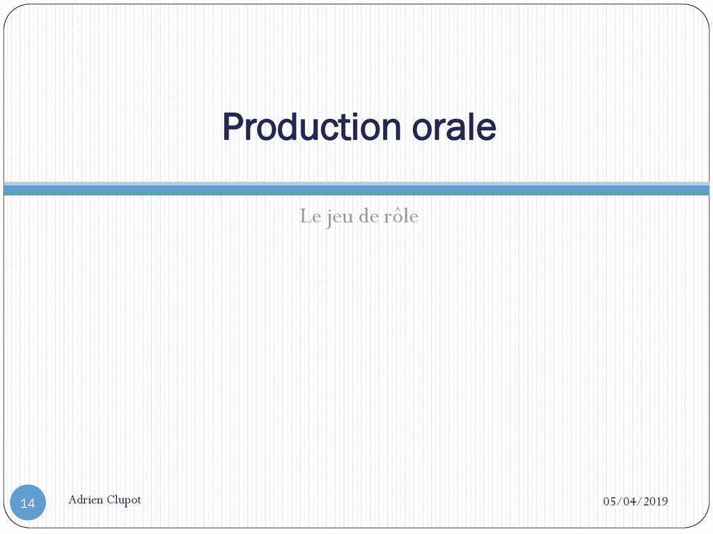 Production orale