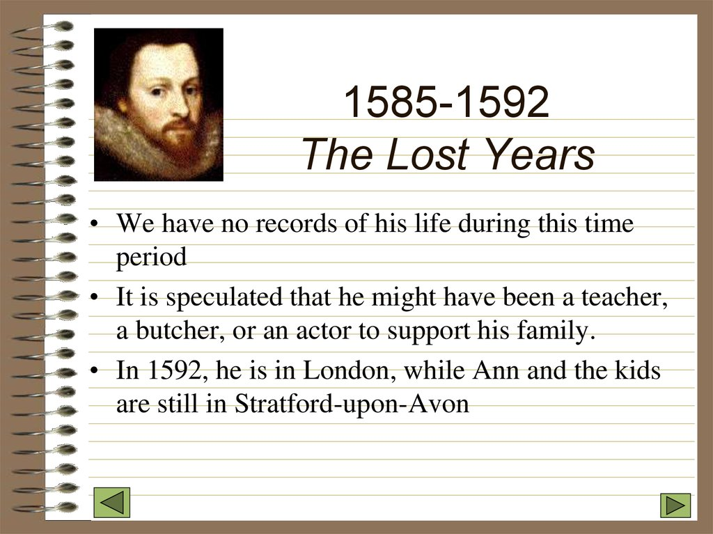 1585-1592 The Lost Years