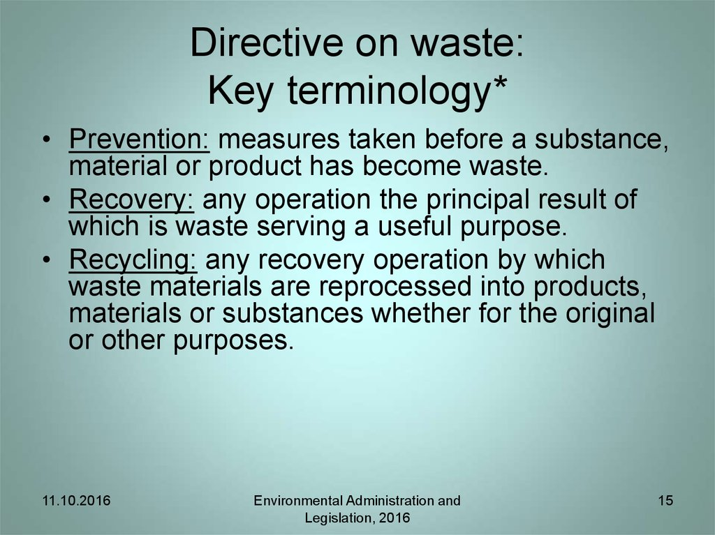 Directive on waste: Key terminology*