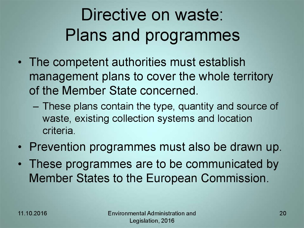 Directive on Waste: Recycling and Recovery Targets