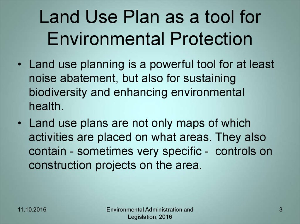 Land Use Plan as a tool for Environmental Protection
