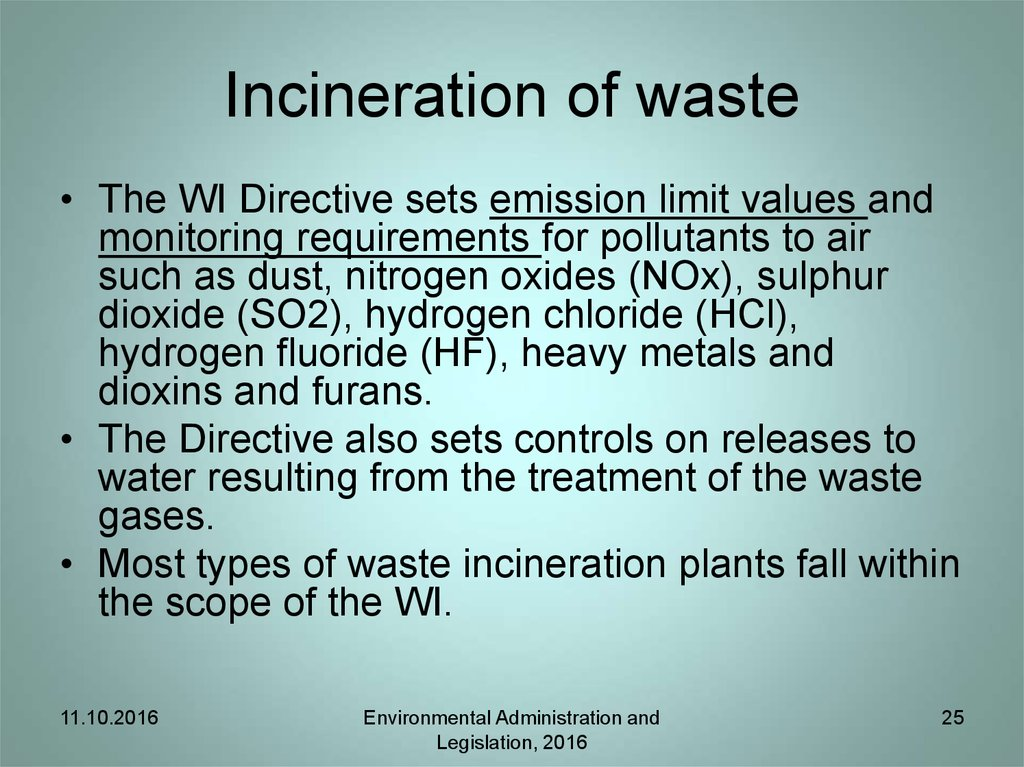 Incineration of waste