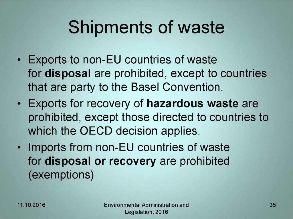 Shipments of waste