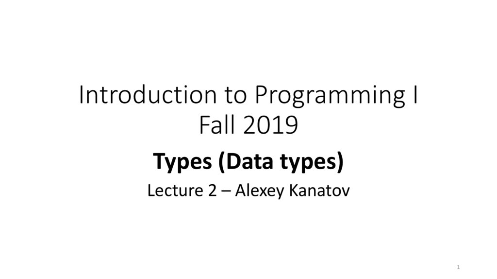 Introduction to Programming I Fall 2019