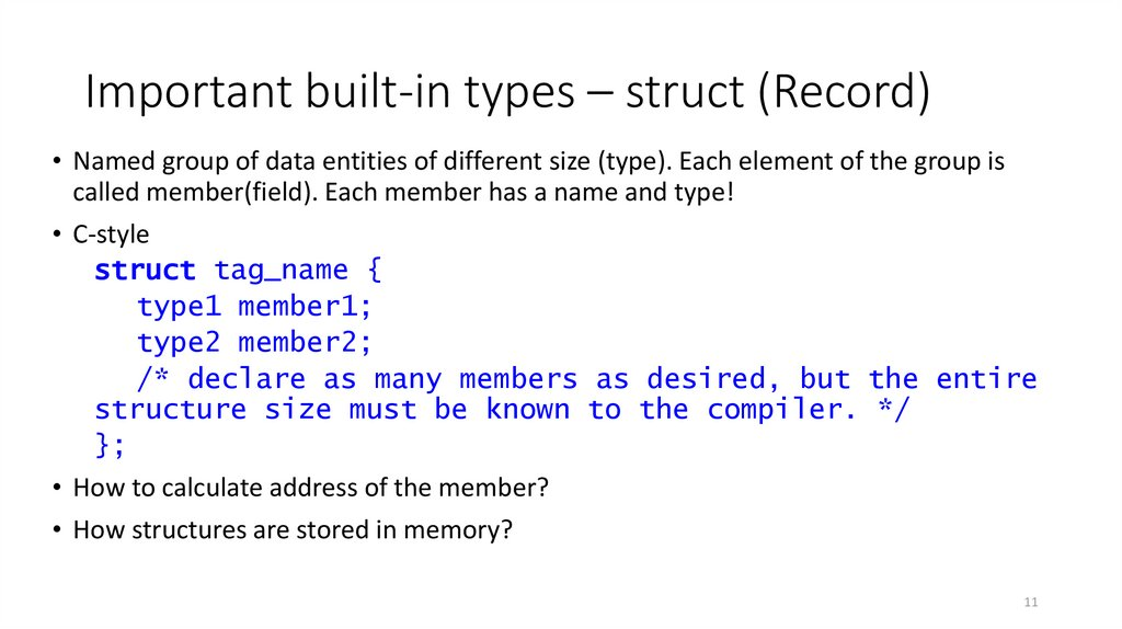 Important built-in types – struct (Record)