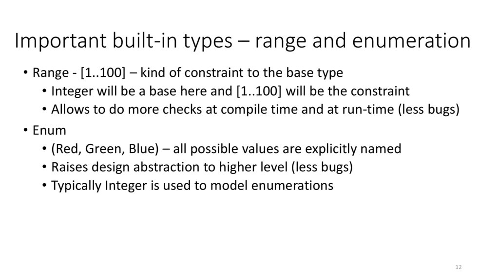 Important built-in types – range and enumeration