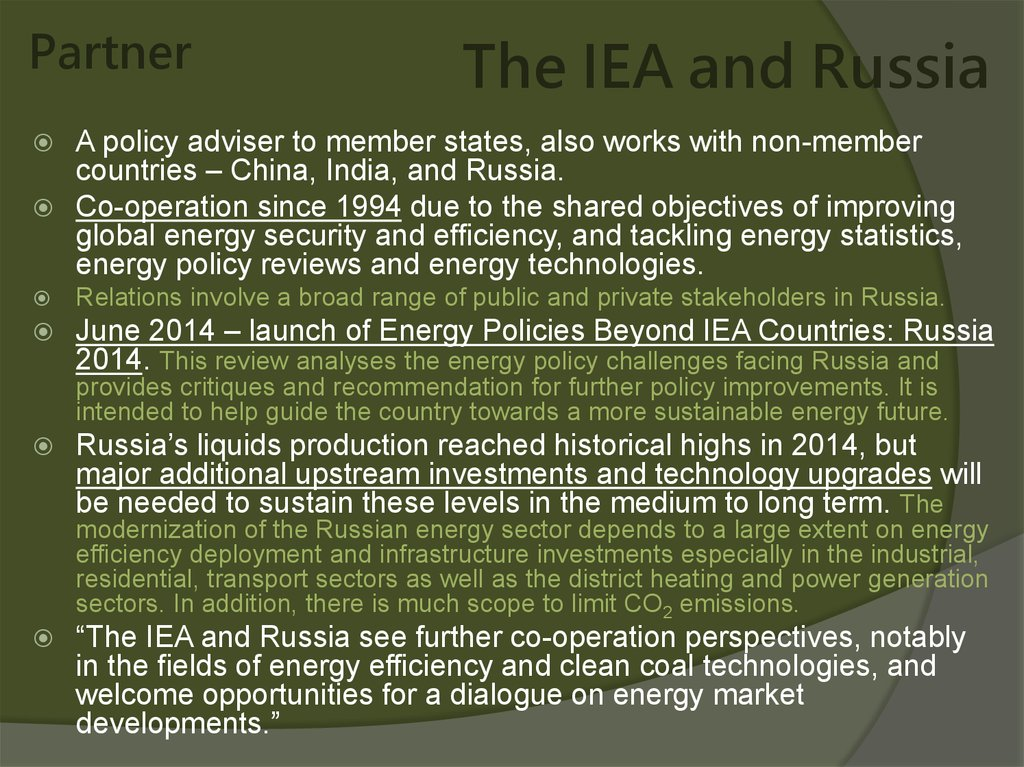 The IEA and Russia