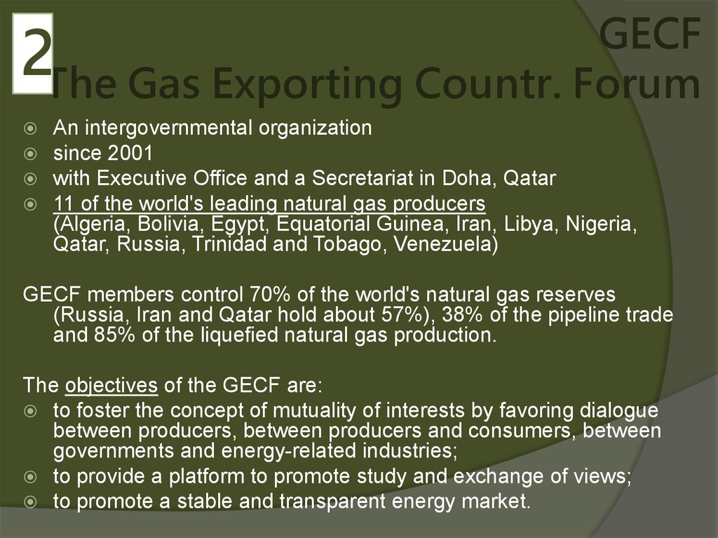 GECF The Gas Exporting Countr. Forum