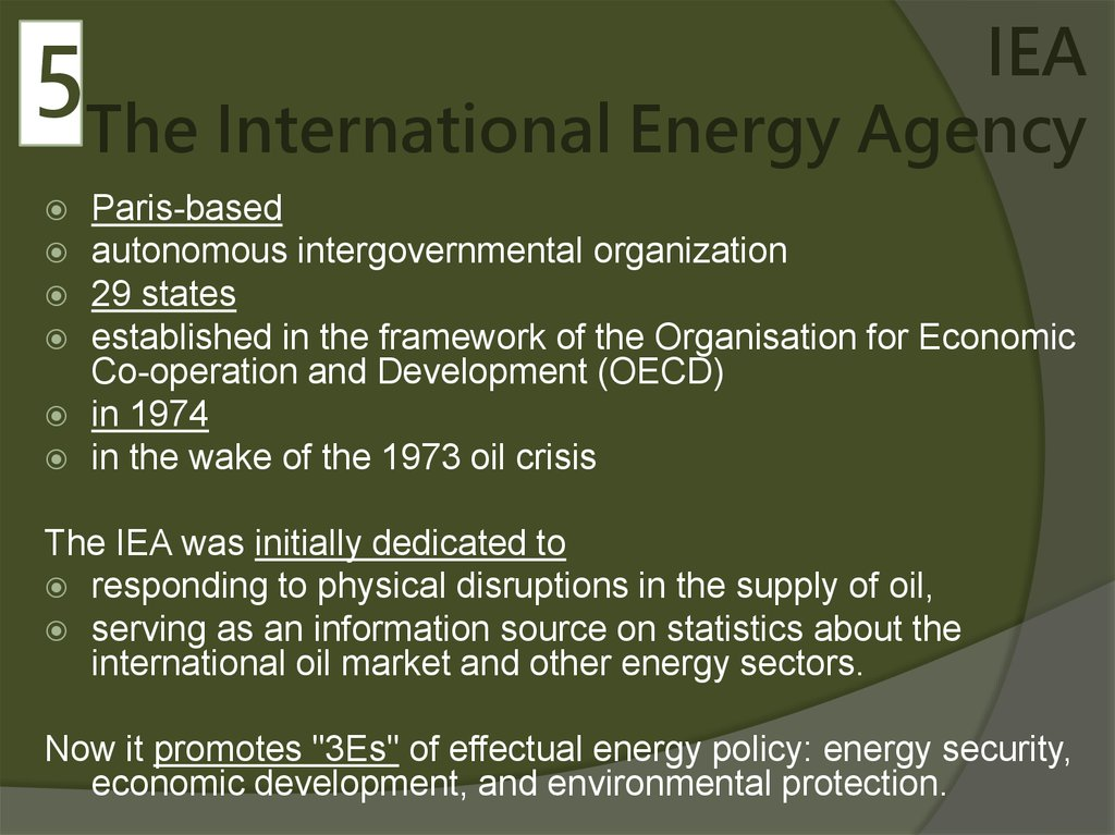 IEA The International Energy Agency