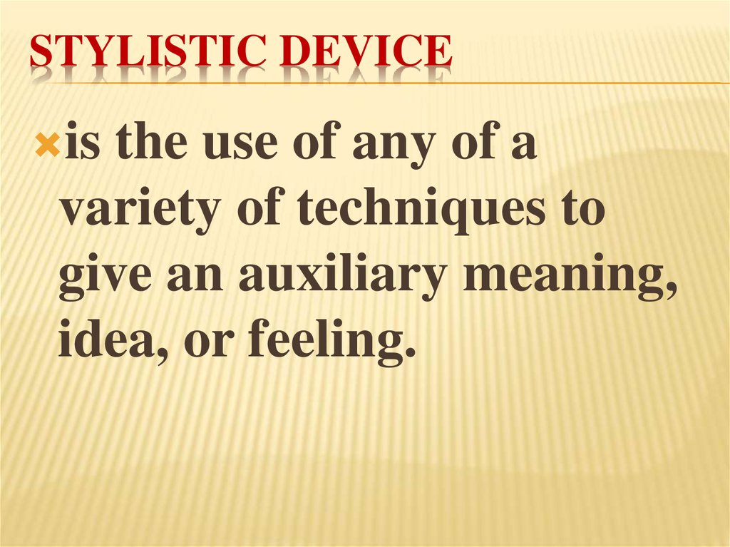 Stylistic device