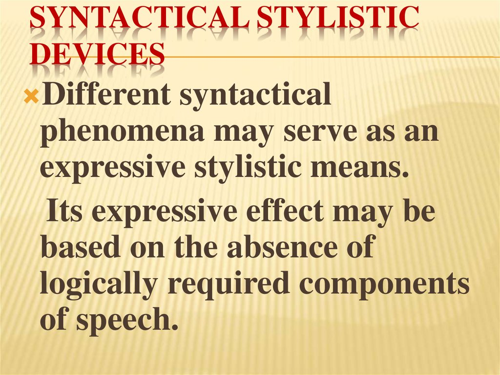 Syntactical stylistic devices