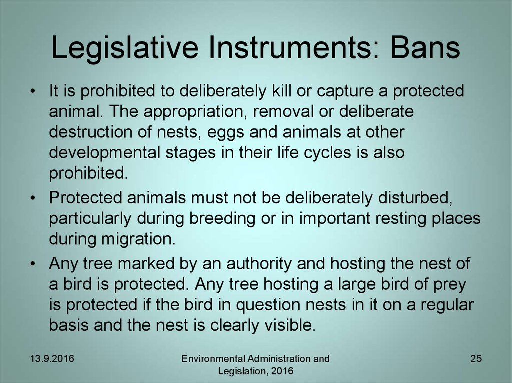 Legislative Instruments: Bans