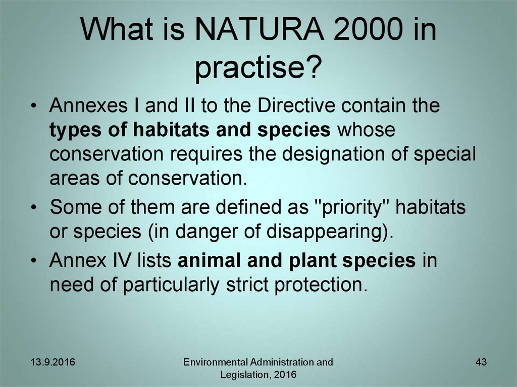 What is NATURA 2000 in practise?