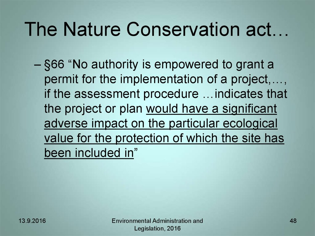 The Nature Conservation act…