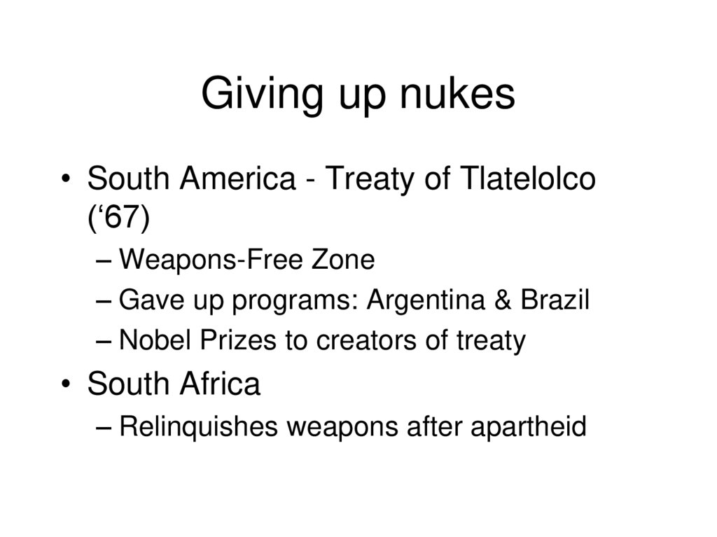 Giving up nukes