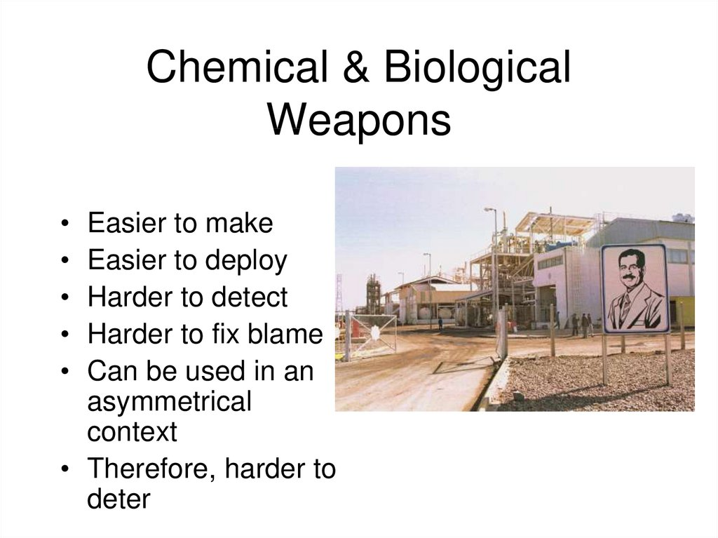 Chemical & Biological Weapons