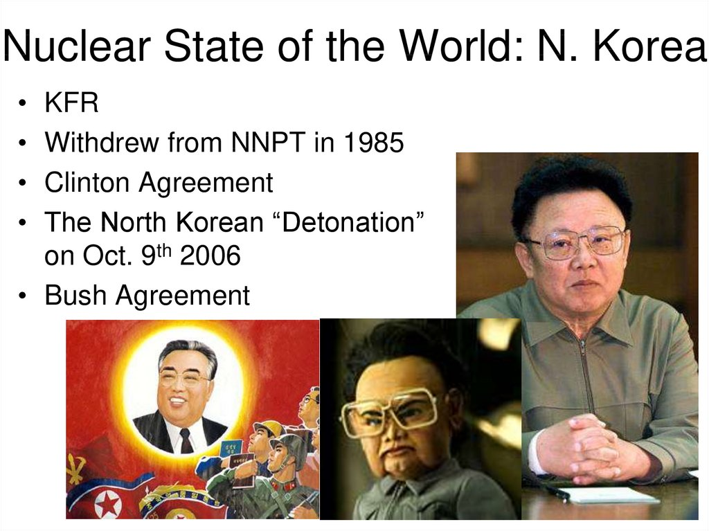 Nuclear State of the World: N. Korea