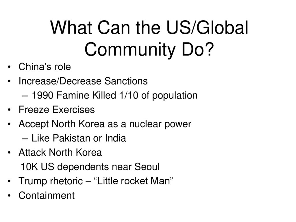 What Can the US/Global Community Do?