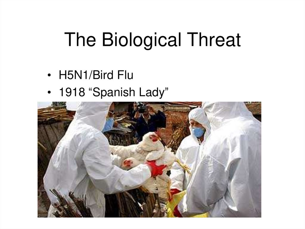 The Biological Threat