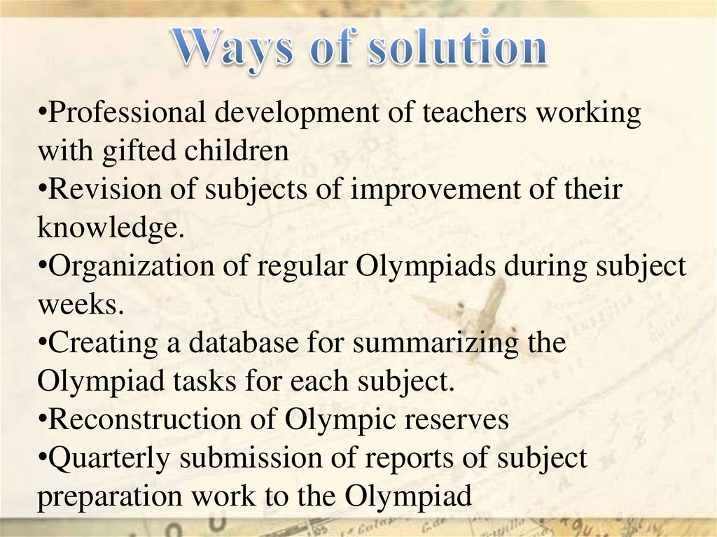 Ways of solution