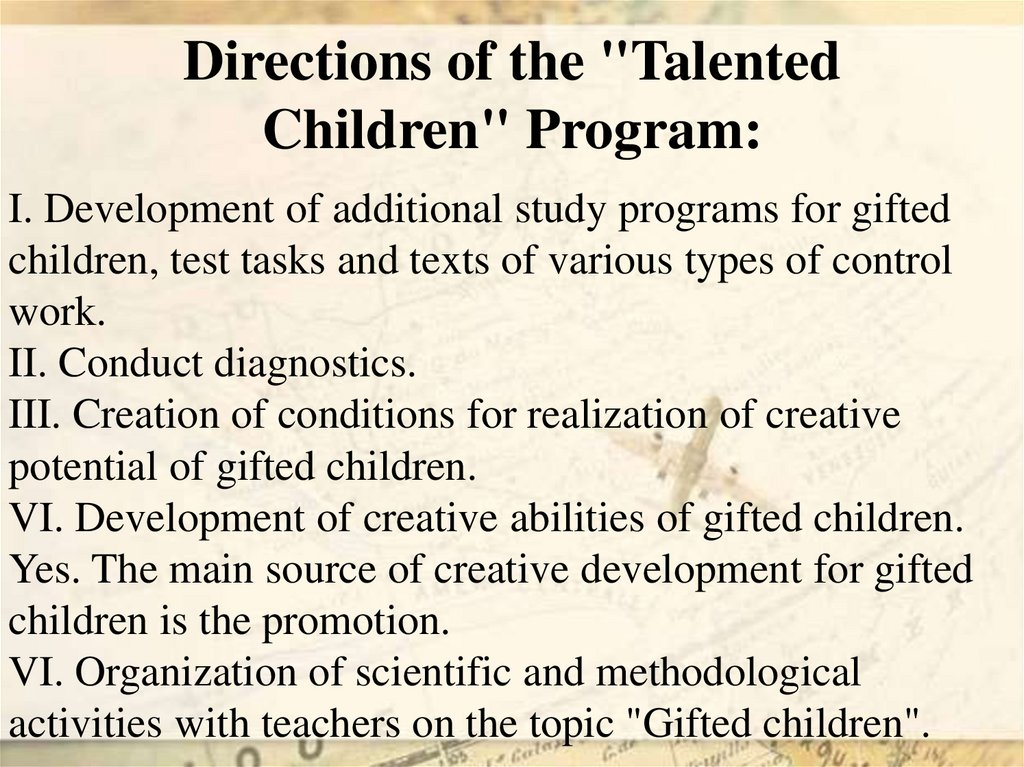 "Directions of the ""Talented Children"" Program:"