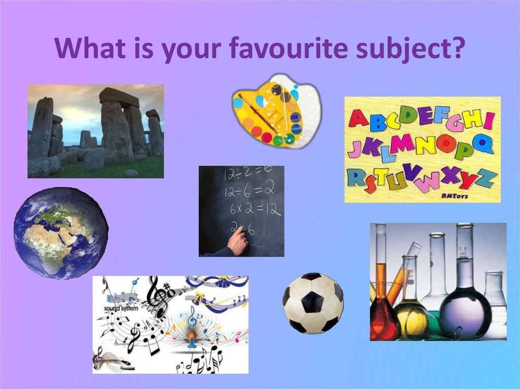 What is your favourite subject?
